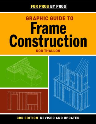Graphic Guide to Frame Construction 9781600850233