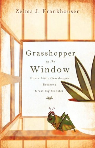 Grasshopper in the Window 9781607916277