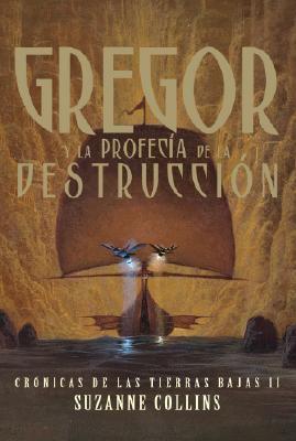 Gregor y la Profecia de la Destruccion 9781603960151