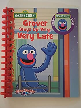 Grover Stays up Very, Very Late (Sesame Street Story Reader - Book Only)
