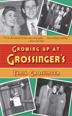 Growing Up at Grossinger's 9781602392052