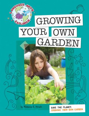 Growing Your Own Garden 9781602796577