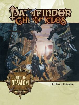 Pathfinder Chronicles: Guide to Absalom 9781601251411