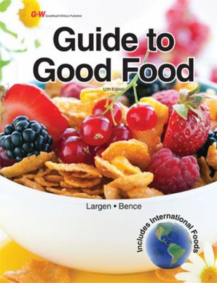 Guide to Good Food 9781605256009