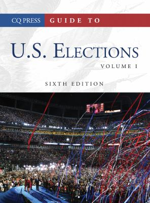 Guide to U.S. Elections 9781604265361