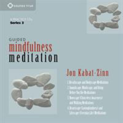 Guided Mindfulness Meditation Series 3 9781604077957