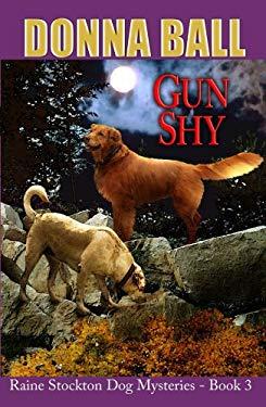 Gun Shy 9781602851146