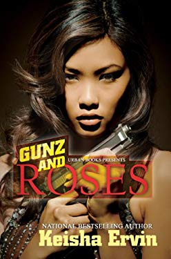 Gunz and Roses 9781601624468