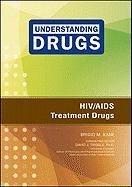 HIV/AIDS Treatment Drugs 9781604135411
