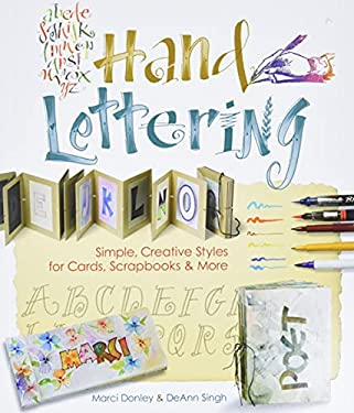 Hand Lettering: Simple, Creative Styles for Cards, Scrapbooks & More 9781600594724