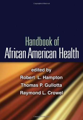 Handbook of African American Health 9781606237168