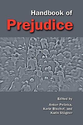 Handbook of Prejudice 9781604976274