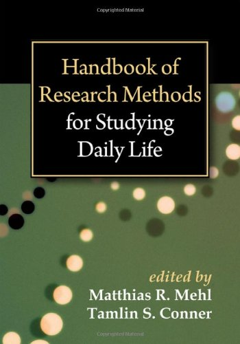 Handbook of Research Methods for Studying Daily Life 9781609187477