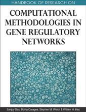 Handbook of Research on Computational Methodologies in Gene Regulatory Networks 7409875