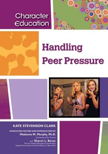 Handling Peer Pressure 9781604131208