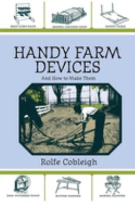 Handy Farm Devices and How to Make Them 9781602391031