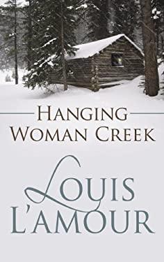Hanging Woman Creek 9781602856400