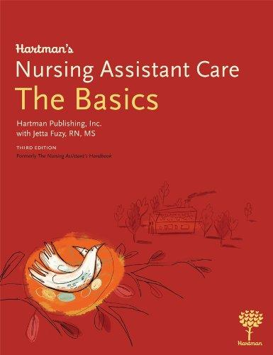 Hartman's Nursing Assistant Care: The Basics 9781604250145