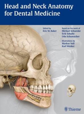 Head and Neck Anatomy for Dental Medicine [With Access Code] 9781604062090