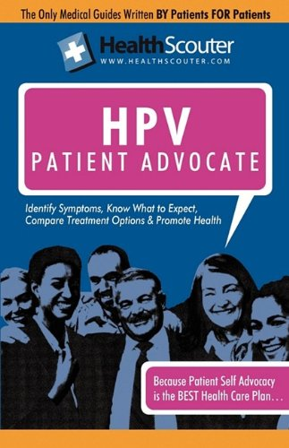 Healthscouter Hpv: Understanding Hpv Testing: The Human Papillomavirus Patient Advocate 9781603320948