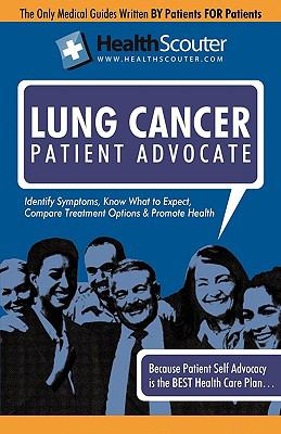 Healthscouter Lung Cancer: Lung Cancer Symptoms and Effects of Lung Cancer 9781603320870