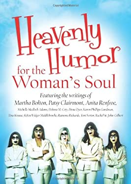 Heavenly Humor for the Woman's Soul 9781602600300