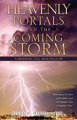 Heavenly Portals and the Coming Storm 9781609571825