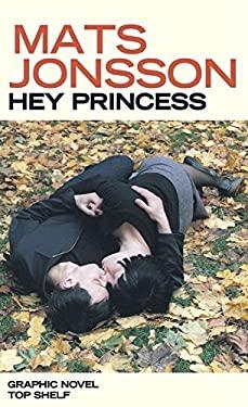 Hey Princess 9781603090513
