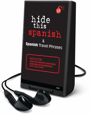 Hide This Spanish & Spanish Travel Phrases [With Headphones] 9781606407325
