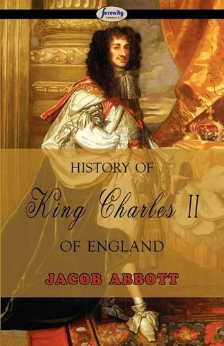History of King Charles II of England 9781604506815