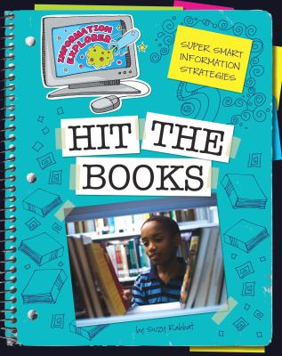 Hit the Books: Super Smart Information Strategies 9781602796416