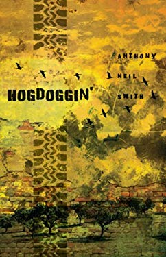 Hogdoggin': The Next Chapter of the Billy Lafitte Sage 9781606480243