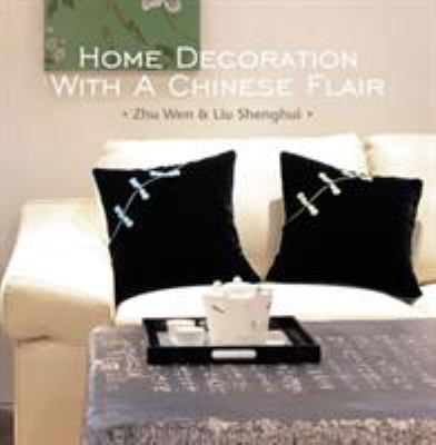 Home Decoration with a Chinese Flair 9781606520482