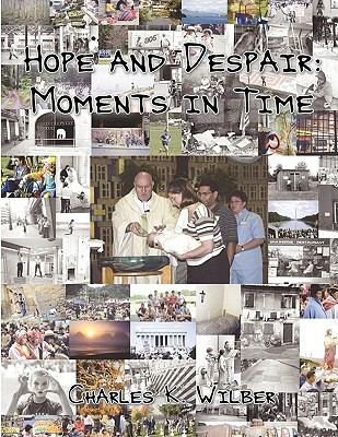 Hope and Despair: Moments in Time 9781605942612