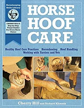 Horse Hoof Care 9781603420884