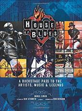 House of Blues: A Backstage Pass to the Artists, Music, and Legends 20965980