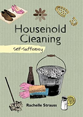 Household Cleaning: Self-Sufficiency 9781602397880