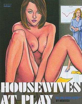 Housewives at Play: Do You Work Here? 9781606995150