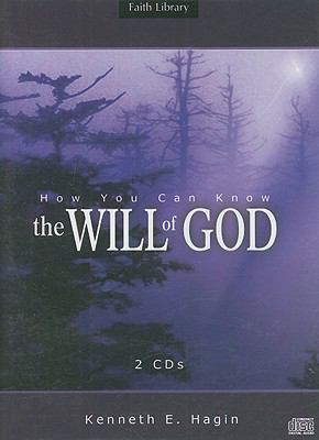 How You Can Know the Will of God 9781606160213