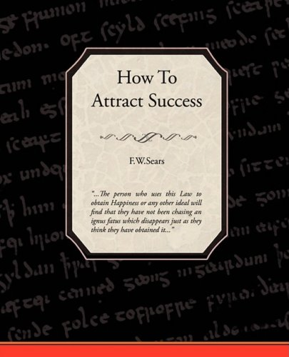 How to Attract Success 9781605979045