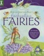 How to Draw and Paint Enchanting Fairies 9781600611698