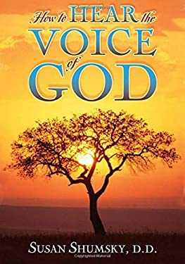 How to Hear the Voice of God [With CD] 9781601630100