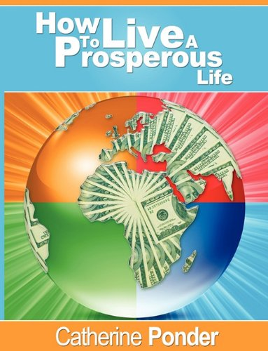 How to Live a Prosperous Life 9781607962045