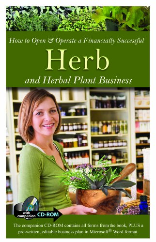 How to Open & Operate a Financially Successful Herb and Herbal Plant Business [With CDROM] 9781601383297