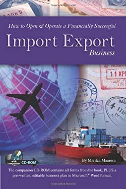 How to Open & Operate a Financially Successful Import Export Business [With CDROM] 9781601382269
