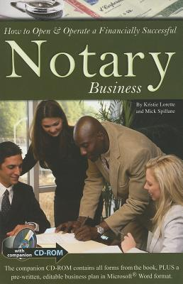 How to Open & Operate a Financially Successful Notary Business [With CDROM] 9781601382818