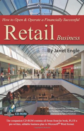 How to Open & Operate a Financially Successful Retail Business: With Companion CD-ROM [With CDROM] 9781601381163
