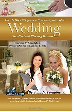 How to Open & Operate a Financially Successful Wedding Consultant & Planning Business [With CDROM] 9781601381149