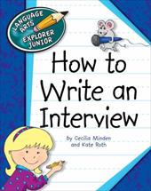 How to Write an Interview