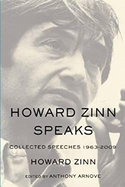 Howard Zinn Speaks 9781608462230